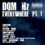 Dom HZ – Everywhere Part 1